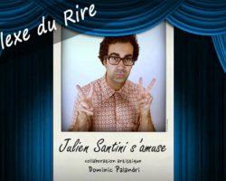 Julien Santini s'amuse