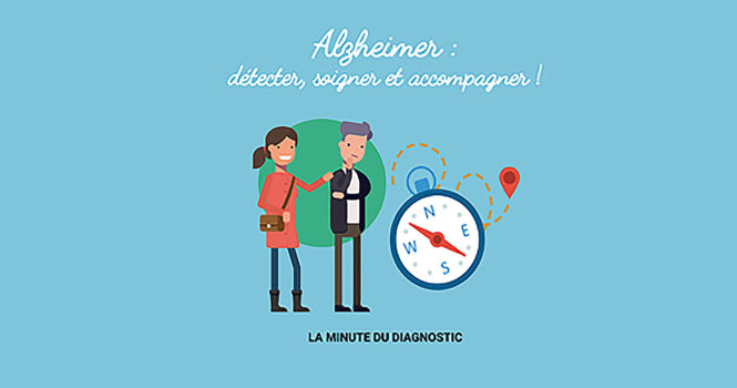 « Alzheimer : détecter, soigner et accompagner ! »