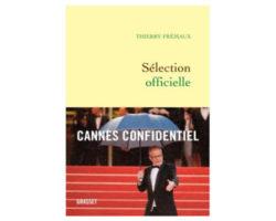 «Sélection officielle» de Thierry Frémaux