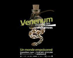 Expo «Venenum» musée des confluences
