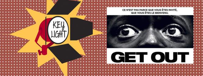 Chronique Cinéma Key Light :  «Get Out»