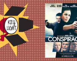 Key Light :  « Conspiracy »