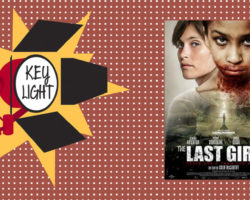 Key Light :  « The Last Girl – Celle qui a tous les dons »