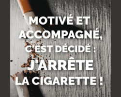 Motivé et accompagné, c'est décidé : j'arrête la cigarette !