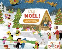 C'est Noël par Charlie Pop, le premier documentaire sonore et interactif pour les tout-petits!