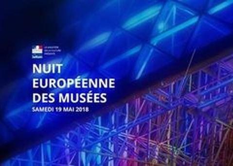 LE 19 MAI 2018 C´EST LA NUIT EUROPÉENNE DES MUSÉES !