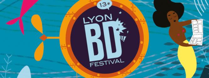 LYON  ❤️ LE LIVRE (2) : LYON BD FESTIVAL les 9 et 10 juin
