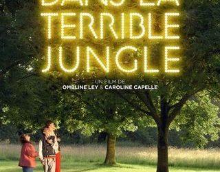 «DANS LA TERRIBLE JUNGLE» un film original au Comoedia à Lyon cette semaine.