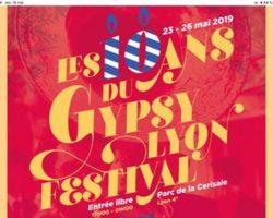 LE « LYON GYPSY FESTIVAL » FÊTE SES DIX ANS du 3 au 26 mai