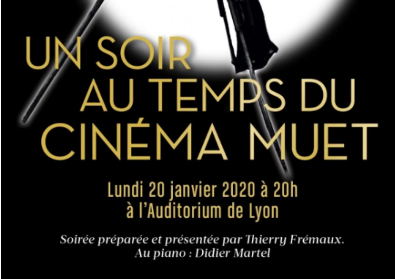 « UN SOIR AU TEMPS DU CINÉMA MUET… » : à l'Auditorium de Lyon