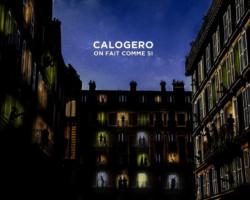 Découvrez le clip de la chanson «On fait comme si» de Calogero