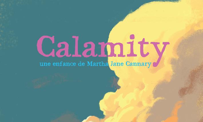 LYON : UNE AVANT-PREMIÈRE POUR TOUS AU COMOEDIA : «CALAMITY », Dimanche 28/6 à 10 h 45.