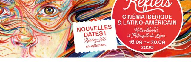 Villeurbanne et métropole de Lyon : LES REFLETS DU CINÉMA IBÉRIQUE ET LATINO SONT DE RETOUR, du 16 au 30/9 !