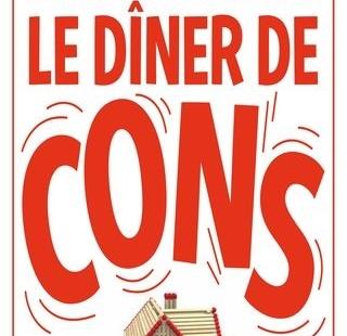 Les rendez-vous de l'Agora à Guilherand-Granges (07) : Le dîner de cons : vendredi 20 novembre 2020