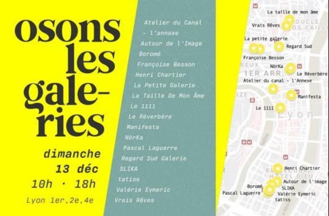 « OSONS LES GALERIES… », dimanche 13 décembre , à Lyon<p class='ctp-wud-title' style= 'font-family:inherit; font-size: 12px; line-height: 13px; margin: 0px; margin-top: 4px;'><span class='wudicon wudicon-category' style='font-size: 12px;'>  </span><a href=