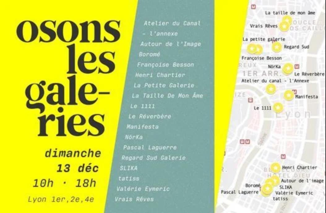 « OSONS LES GALERIES… », dimanche 13 décembre , à Lyon
